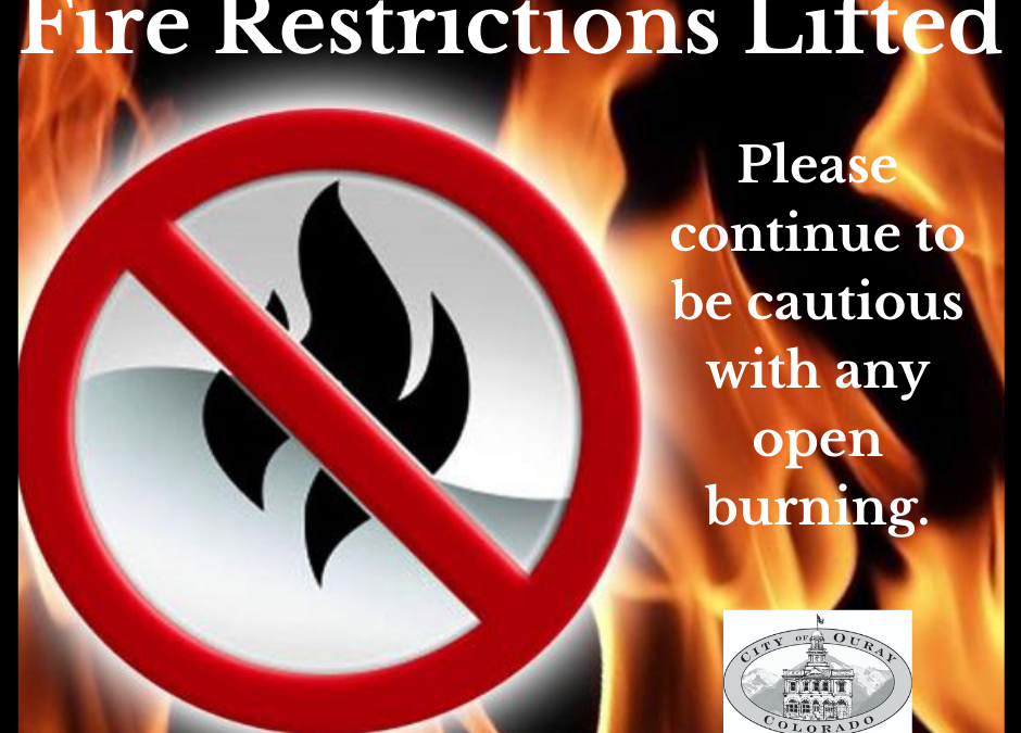 Ouray County Lifts Stage 1 Fire Restrictions